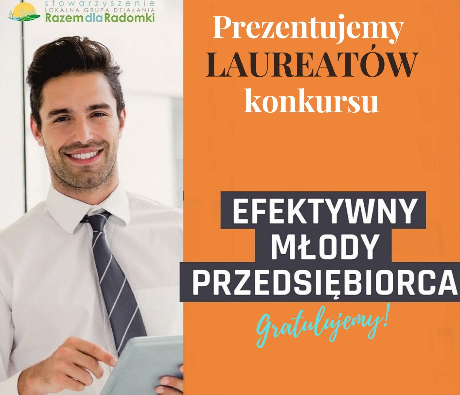 konkursu na aktywnie działających młodych przedsiębiorców na obszarze gmin Jedlińsk, Przytyk, Przysucha, Wieniawa, Wolanów i Zakrzew